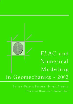FLAC and Numerical Modeling in Geomechanics 2003: Proceedings of the 3rd International FLAC Symposium, Sudbury, Canada, 22-24 October 2003, 1st Edition (Hardback) book cover