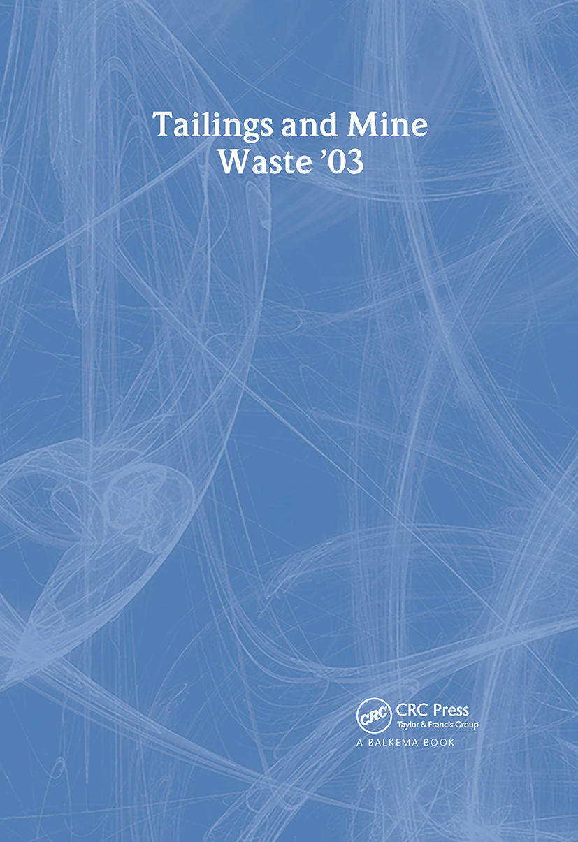 Tailings and Mine Waste 2003: Proceedings of the 10th International Conference, Vail, Colorado, 12-15 October 2003, 1st Edition (Hardback) book cover