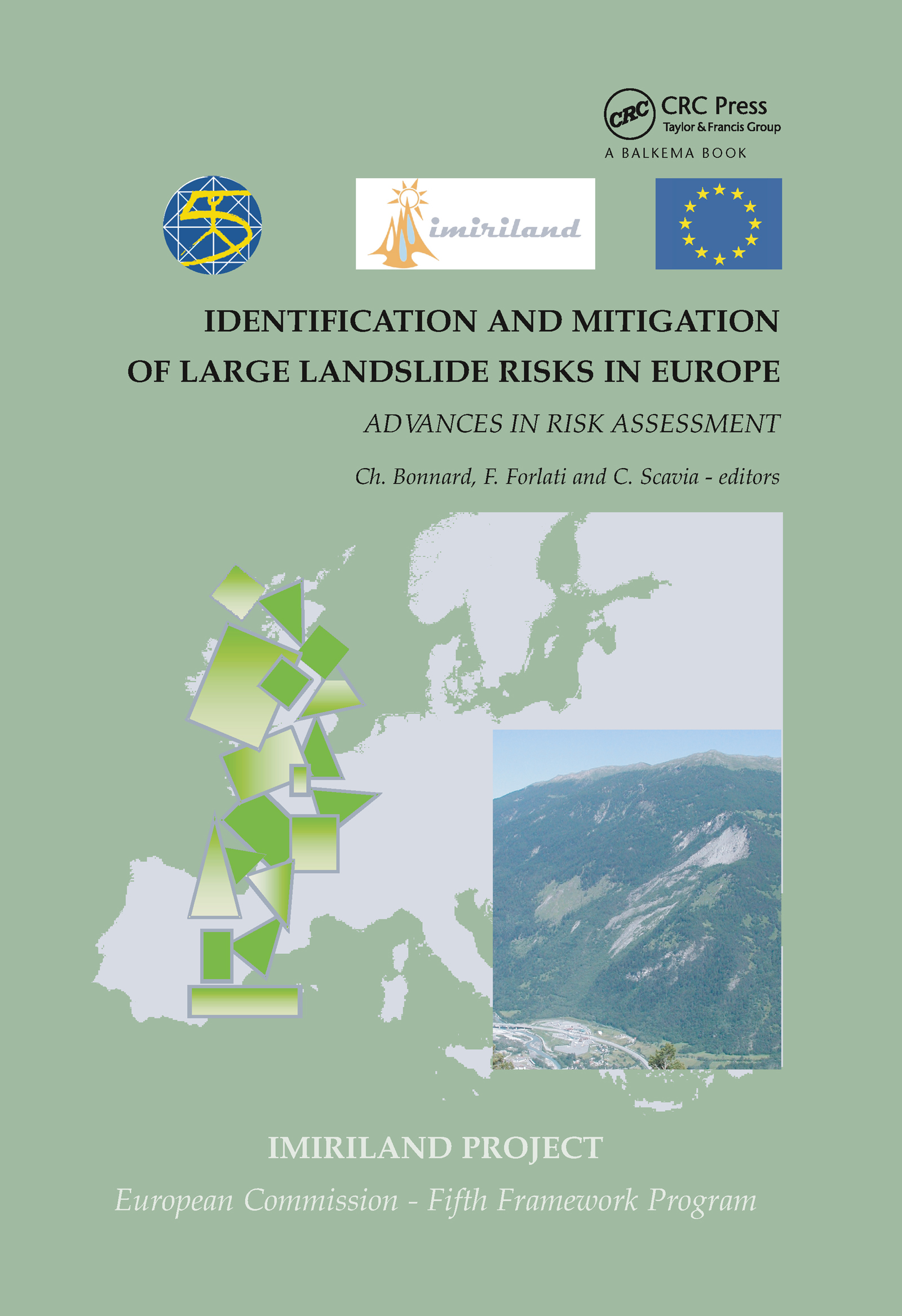 Identification and Mitigation of Large Landslide Risks in Europe: Advances in Risk Assessment, 1st Edition (Hardback) book cover