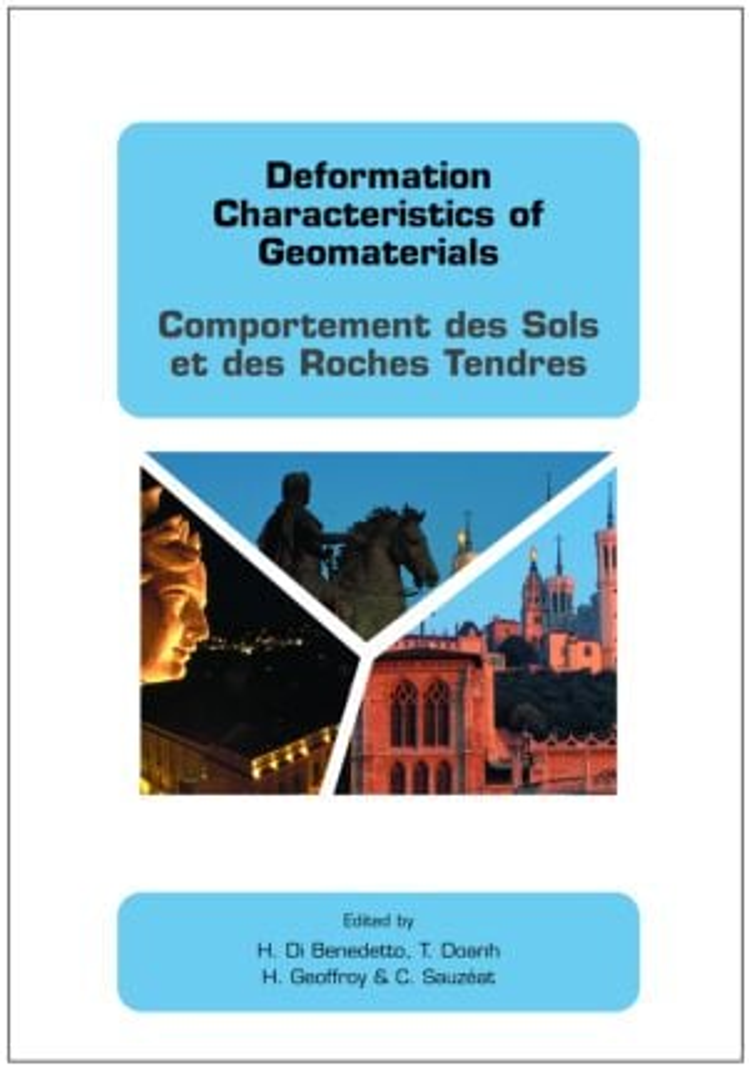 Deformation Characteristics of Geomaterials / Comportement Des Sols Et Des Roches Tendres: 1st Edition (Hardback) book cover
