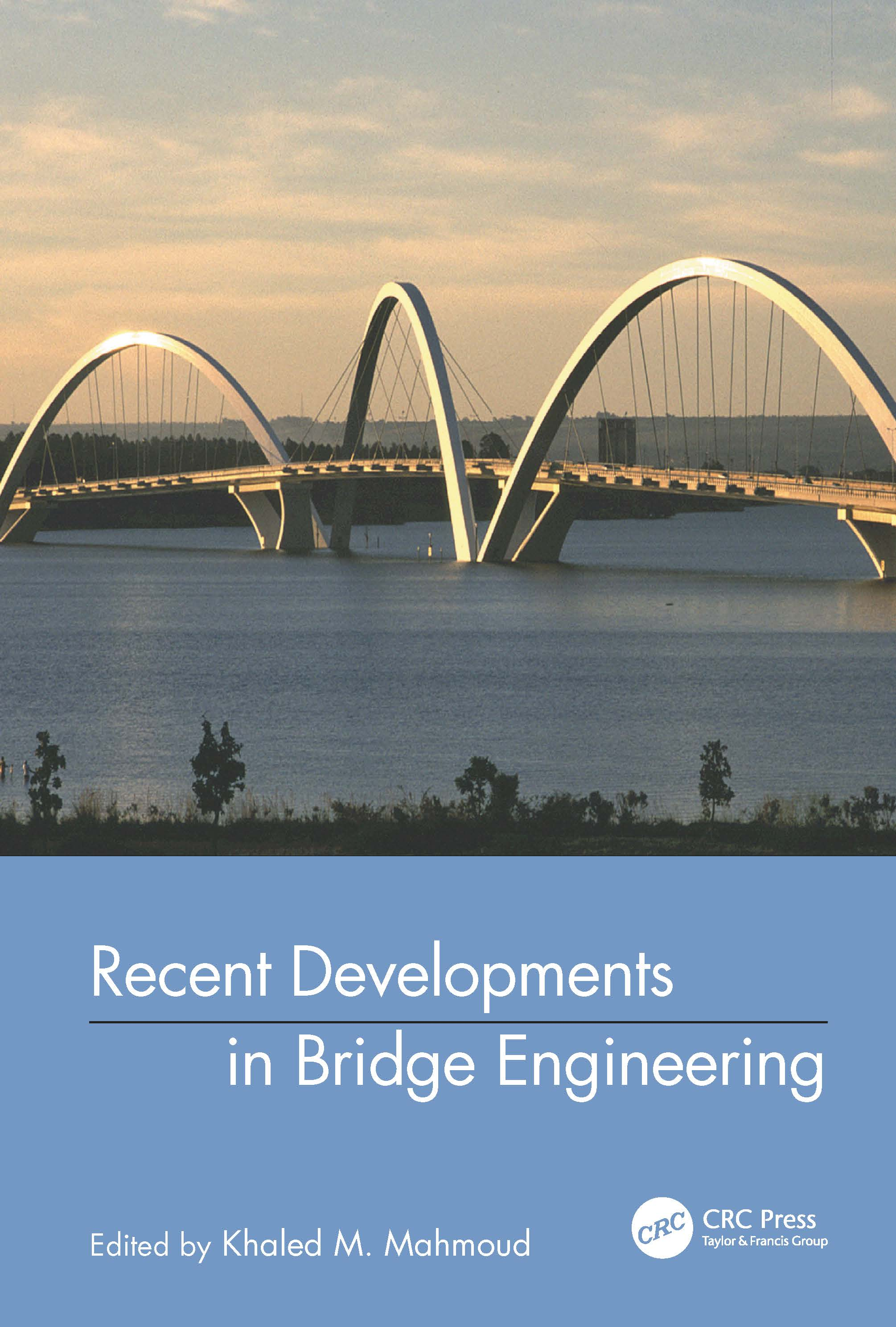 Recent Developments In Bridge Engineering: 1st Edition (Hardback) book cover