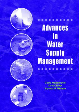 Advances in Water Supply Management: Proceedings of the CCWI '03 Conference, London, 15-17 September 2003, 1st Edition (Hardback) book cover