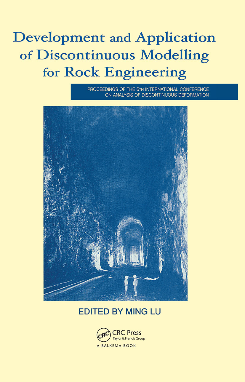 Development and Application of Discontinuous Modelling for Rock Engineering: Proceedings of the 6th International Conference ICADD-6, Trondheim, Norway, 5-8 October 2003, 1st Edition (Hardback) book cover