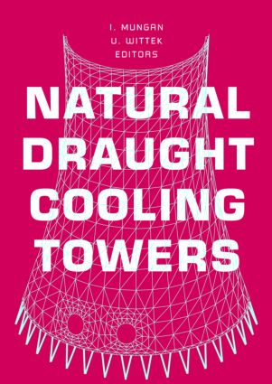 Natural Draught Cooling Towers: Proceedings of the Fifth International Symposium on Natural Draught Cooling Towers, Istanbul, Turkey, 20-22 May 2004, 1st Edition (Hardback) book cover