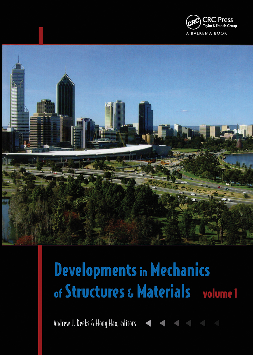Developments in Mechanics of Structures & Materials: Proceedings of the 18th Australasian Conference on the Mechanics of Structures and Materials, Perth, Australia, 1-3 December 2004, Two Volume Set, 1st Edition (Hardback) book cover