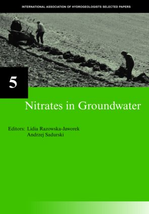Nitrates in Groundwater: IAH Selected Papers on Hydrogeology 5, 1st Edition (Hardback) book cover