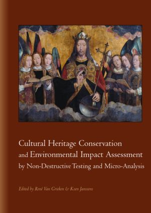 Cultural Heritage Conservation and Environmental Impact Assessment by Non-Destructive Testing and Micro-Analysis: 1st Edition (Hardback) book cover