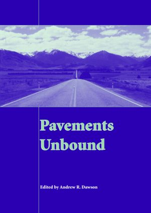 Pavements Unbound: Proceedings of the 6th International Symposium on Pavements Unbound (UNBAR 6), 6-8 July 2004, Nottingham, England, 1st Edition (Hardback) book cover