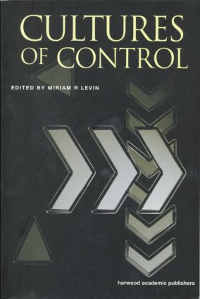 Cultures of Control: 1st Edition (Paperback) book cover