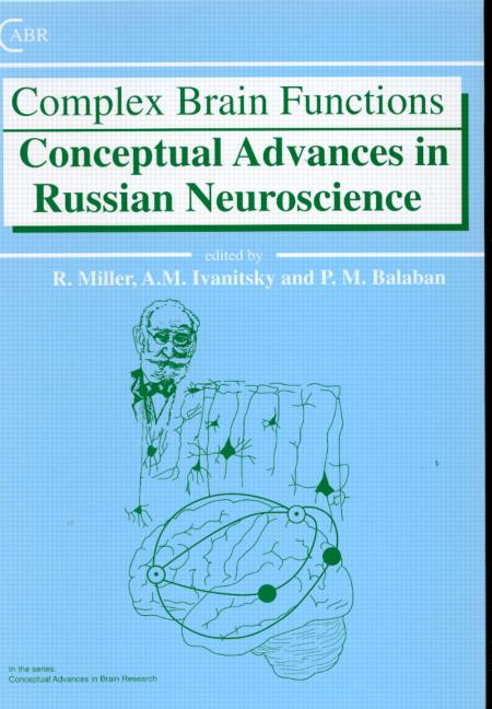 Complex Brain Functions: Conceptual Advances in Russian Neuroscience (Hardback) book cover