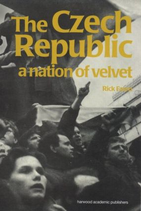 The Czech Republic: A Nation of Velvet book cover