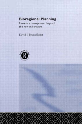 Bioregional Planning: Resource Management Beyond the New Millennium, 1st Edition (Hardback) book cover