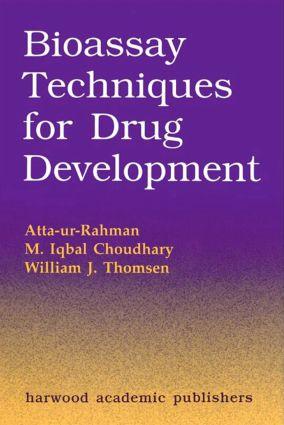 Bioassay Techniques for Drug Development: 1st Edition (Hardback) book cover