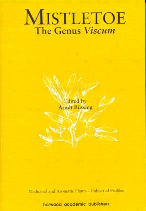 Mistletoe: The Genus Viscum, 1st Edition (Hardback) book cover