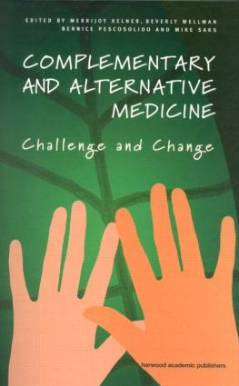 Complementary and Alternative Medicine: Challenge and Change, 1st Edition (Paperback) book cover