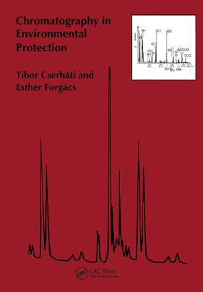 Chromatography in Environmental Protection: 1st Edition (Hardback) book cover