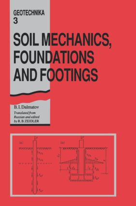 Soil Mechanics, Footings and Foundations: Geotechnika - Selected Translations of Russian Geotechnical Literature 3, 1st Edition (Hardback) book cover