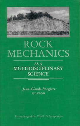 Rock Mechanics as a Multidisciplinary Science: Proceedings of the 32nd U.S. Symposium, 1st Edition (Hardback) book cover