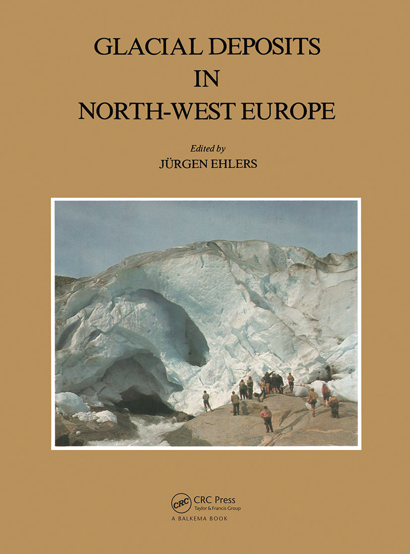Glacial Deposits in North-West Europe (Hardback) book cover