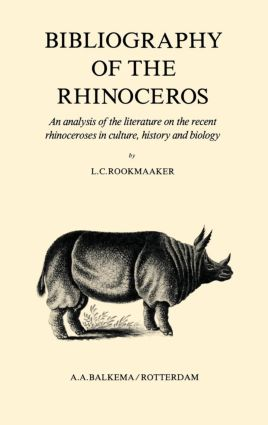 Bibliography of the Rhinoceros: 1st Edition (Hardback) book cover