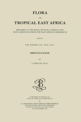 Flora of Tropical East Africa - Eriocaulaceae (1997): 1st Edition (Hardback) book cover