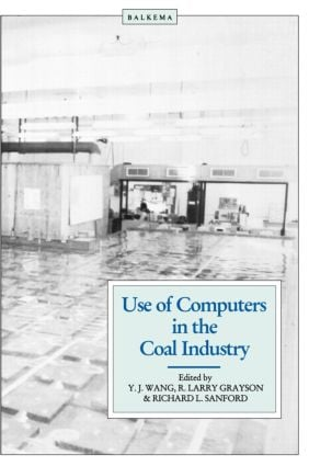 Use of Computers in the Coal Industry 1986: 1st Edition (Hardback) book cover