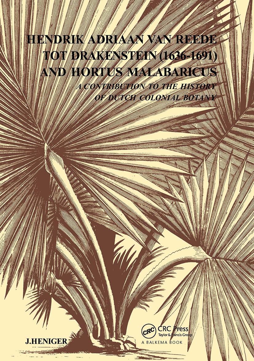 Hendrik Adriaan Van Reed Tot Drakestein 1636-1691 and Hortus, Malabaricus: 1st Edition (Hardback) book cover