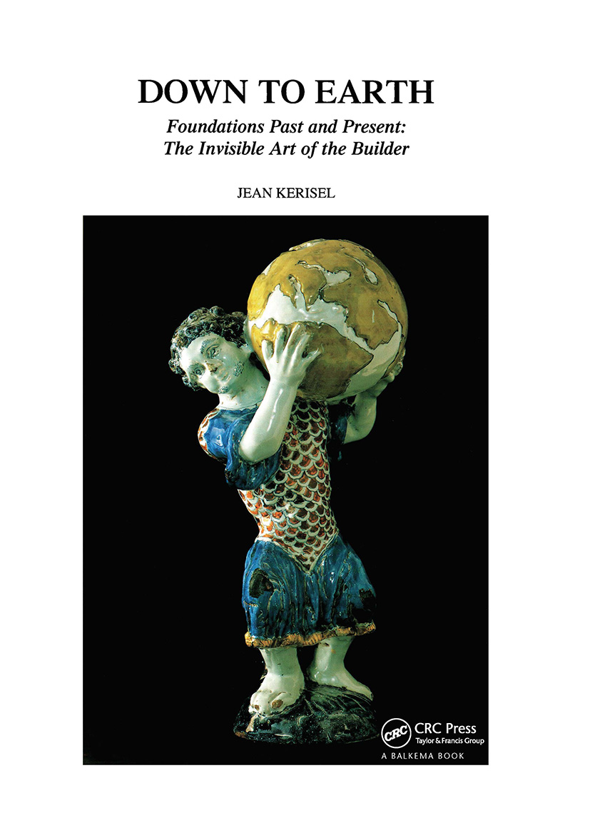 Down to Earth: Foundations Past and Present: The Invisible Art of the Builder, 1st Edition (Hardback) book cover