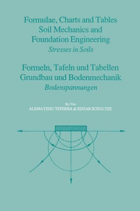 Formulae, Charts and Tables in the Area of Soil Mechanics and Foundation Engineering: 1st Edition (Hardback) book cover
