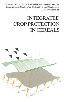 Integrated Crop Protection in Cereals: 1st Edition (Hardback) book cover