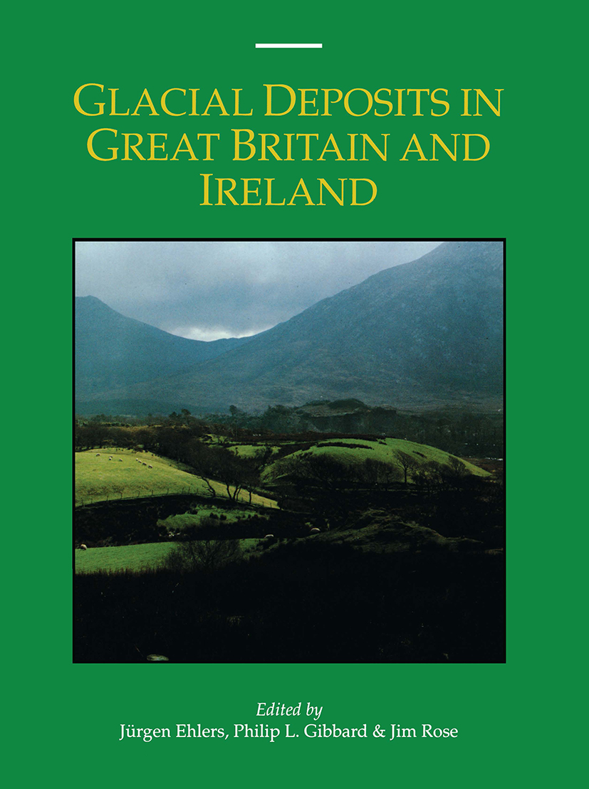 Glacial Deposits in Great Britain and Ireland: 1st Edition (Hardback) book cover