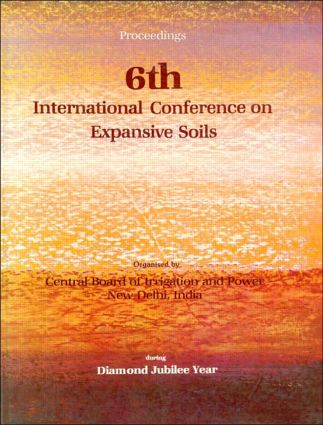 6th International Conference on Expansive Soils, volume 1: Proceedings, New Delhi, 1-4 December 1987, 2 volumes, 1st Edition (Hardback) book cover