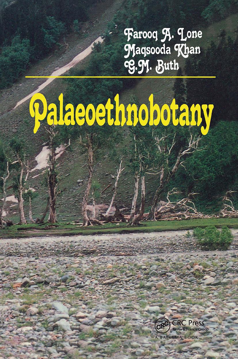 Palaeoethnobotany: Plants and Ancient Man in Kashmir, 1st Edition (Hardback) book cover