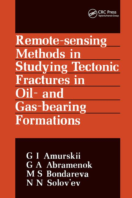 Remote Sensing Methods in Studying Tectonic Fractures in Oil- and Gas-Bearing Formations: Russian Translations Series 86, 1st Edition (Hardback) book cover