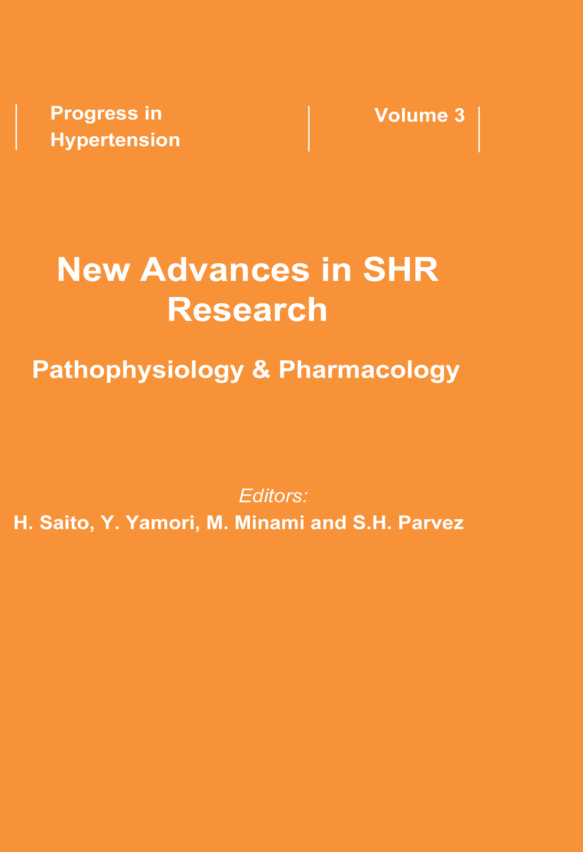 New Advances in SHR Research - Pathophysiology & Pharmacology: 1st Edition (Hardback) book cover