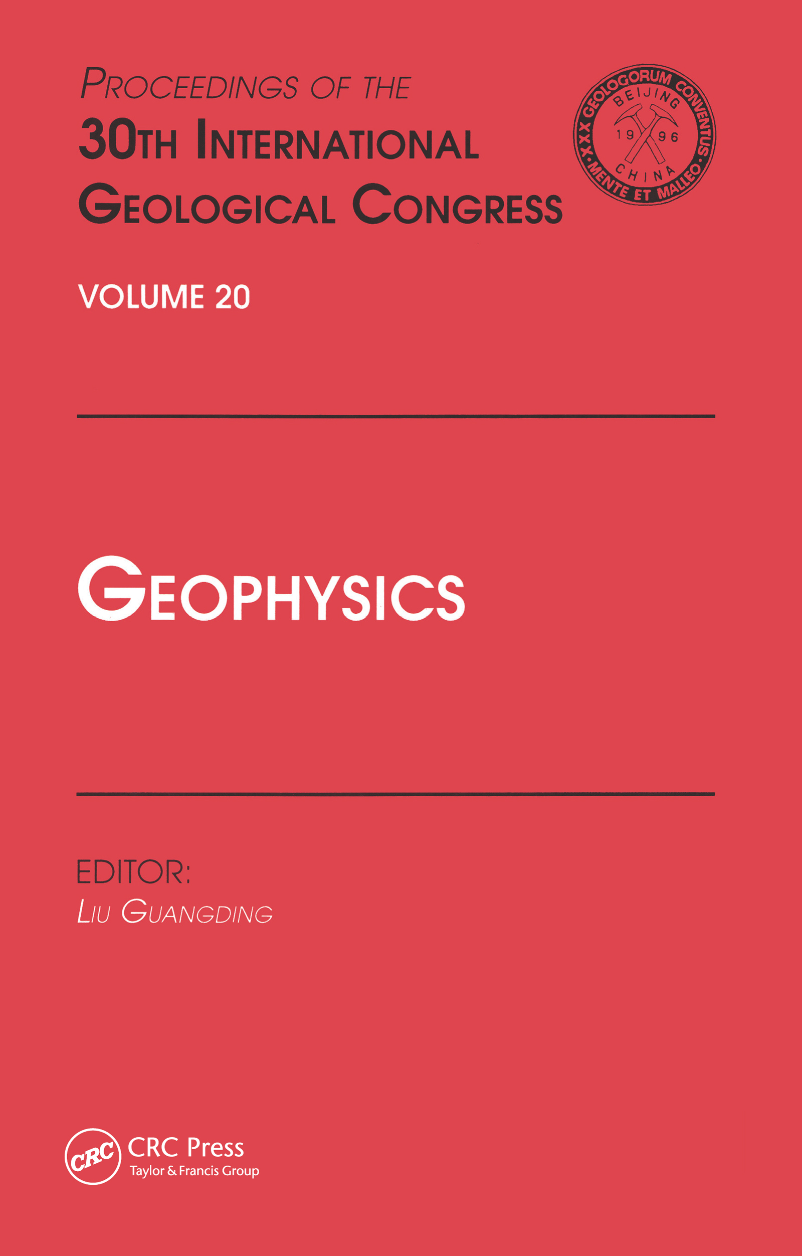 Geophysics: Proceedings of the 30th International Geological Congress, Volume 20, 1st Edition (Hardback) book cover
