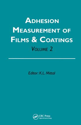 Adhesion Measurement of Films and Coatings, Volume 2: 1st Edition (Hardback) book cover