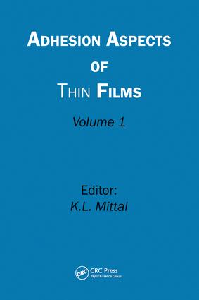 Adhesion Aspects of Thin Films, Volume 1: 1st Edition (Hardback) book cover