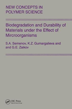 Biodegradation and Durability of Materials under the Effect of Microorganisms: 1st Edition (Hardback) book cover