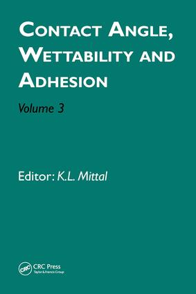 Contact Angle, Wettability and Adhesion, Volume 3