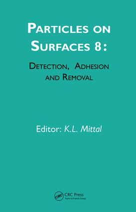 Particles on Surfaces: Detection, Adhesion and Removal, Volume 8: 1st Edition (Hardback) book cover