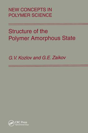 Structure of the Polymer Amorphous State: 1st Edition (Hardback) book cover