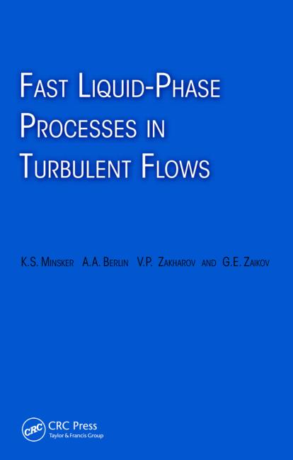 Fast Liquid-Phase Processes in Turbulent Flows: 1st Edition (Hardback) book cover