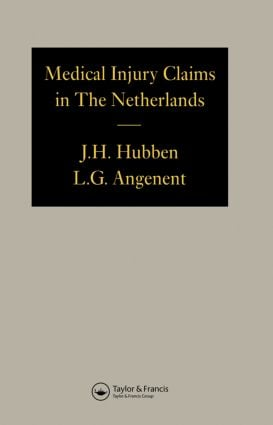 Medical Injury Claims in the Netherlands 1980-1990: 1st Edition (Hardback) book cover