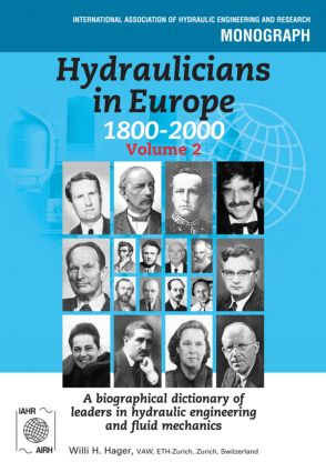 Hydraulicians in Europe 1800-2000: Volume 2, 1st Edition (Hardback) book cover