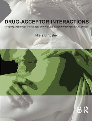 Drug-Acceptor Interactions: Modeling Theoretical Tools to Test and Evaluate Experimental Equilibrium Effects, 1st Edition (Hardback) book cover