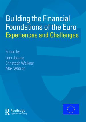 Building the Financial Foundations of the Euro
