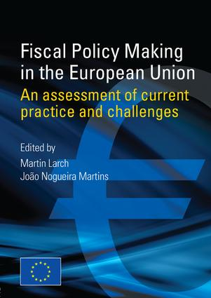 Fiscal Policy Making in the European Union: An Assessment of Current Practice and Challenges (Paperback) book cover