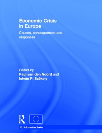 Economic Crisis in Europe: Causes, Consequences and Responses (Hardback) book cover