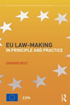 EU Law-making in Principle and Practice book cover